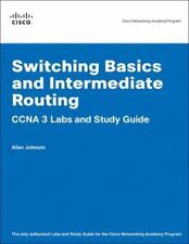 CISCO Switching Basics and Intermediate Routing CCNA 3 Labs and Study Guide
