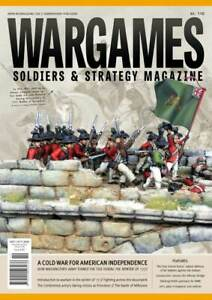 WARGAMES SOLDIERS & STRATEGY ISSUE 110 - A COLD WAR FOR AMERICAN INDEPENDENCE