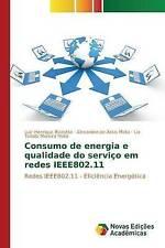 Consumo de energia e qualidade do serviço em redes IEEE802.11 (Portuguese Editio