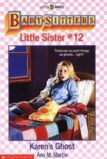 Karen's Ghost (Baby-Sitters Little Sister #12) (Little Apple Paperbacks), Martin