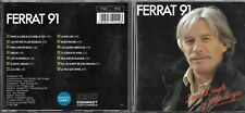 CD 14 TITRES JEAN FERRAT (FERRAT 91) DANS LA JUNGLE OU DANS LE ZOO FRANCE 1991