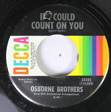 Country 45 Osborne Brothers - If I Could Count On You / Cut The Cornbread, Mama