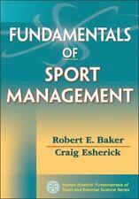 Fundamentals of Sport Management (Human Kinetics' Fundamentals of Sport and Exe