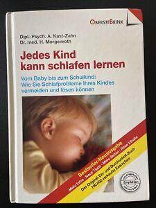 Jedes Kind kann schlafen lernen - Annette Kast-Zahn