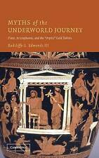 Myths of the Underworld Journey: Plato, Aristophanes, and the 'Orphic'-ExLibrary