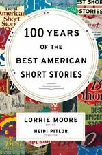The Best American: 100 Years of the Best American Short Stories by Heidi Pitlor