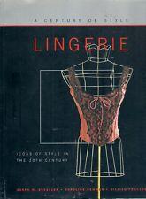 CENTURY of LINGERIE corset bustiers camisole petticoat brassiere panties girdles