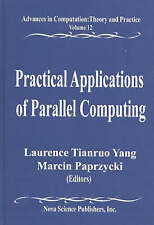Practical Applications of Parallel Computing: v. 12: Advances in Computation, Th
