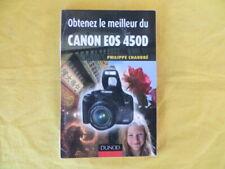 Obtenez le meilleur du CANON EOS 450D - Philippe Chaudré - 2008