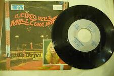 """LIANA ORFEI""""IL CIRCO DELLE MERAVIGLIE-disco 45 giri ARIS It 1975"""""""