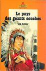 Jim Cobbler . LE PAYS DES GEANTS COUCHES . Safari - Signe de Piste Alsatia .
