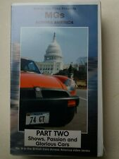 MGs across America - Part Two: Shows, Passion & Glorious Cars video VHS - As new