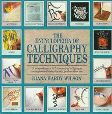 CALLIGRAPHY TECHNIQUES ENCYCLOPEDIA Diana Hardy Wilson **VERY GOOD COPY**