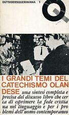 Harry Mourits I GRANDI TEMI DEL CATECHISMO OLANDESE