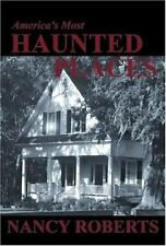 America's Most Haunted Places