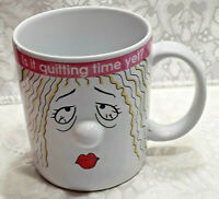"Terrific Gift Idea, ""Is it quitting time yet?"" Mug Coffee Tea Cup Ganz Thailand"