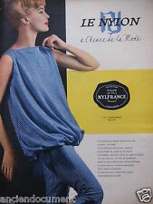 PUBLICITÉ 1958 LE NYLON A L'HEURE DE LA MODE PYJAMA PONGÉ - ADVERTISING
