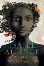 La isla bajo el mar (Spanish Edition) by Allende, Isabel
