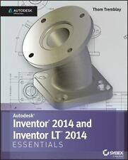 Autodesk Inventor 2014 and Inventor LT 2014 by Thom Tremblay (2013, Paperback)