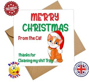 C236 MERRY CHRISTMAS FROM THE CAT PICK UP SH*T FUNNY RUDE CHEEKY CHRISTMAS CARD