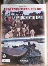 HISTORIQUE REGIMENTAIRE / ARDENNES TIENS FERME ! LE 3EME REGIMENT DU GENIE