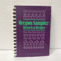 Oregon Sampler Resorts And Recipes Vtg 1985 Cookbook Spiral