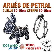ARNÉS PETRAL PERRO NYLON GRIS DE CALIDAD AJUSTABLE CUERPO 30-45cm L100 3383