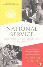 Good, National Service: A Generation in Uniform 1945-1963, Vinen, Richard, Book
