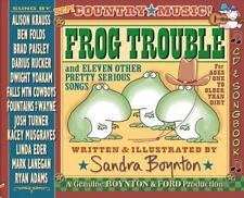 Frog Trouble: . . . And Eleven Other Pretty Serious Songs: By Sandra Boynton