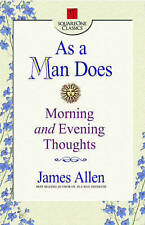 As a Man Does: Morning and Evening Thoughts (Square One Classics),Allen, James,V
