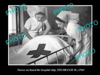 OLD HISTORIC PHOTO OF THE AUSTRALIAN NAVY HOSPITAL SHIP SS ORANJE 1941 NURSES 2