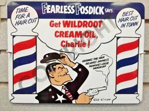 BARBER SHOP Fearless Fosdick Wildroot Cream-Oil Sign Dick Tracy Al Capp