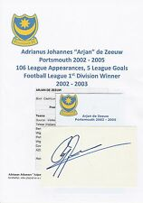 ARJAN de ZEEUW PORTSMOUTH 2002-2005 ORIGINAL HAND SIGNED CUTTING/CARD