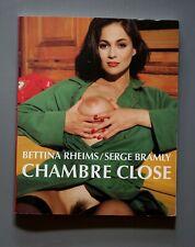 CHAMBRE CLOSE   Eine Fiktion Bettina Rheims/Serge Bramly  Buch Erotik