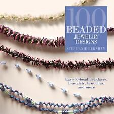 100 Beaded Jewelry Designs S Burnham necklaces bracelets brooches New paperback