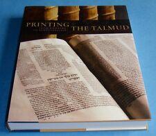 PRINTING THE TALMUD From Bomberg To Schottenstein MINTZ GOLDSTEIN Jewish HCDJ