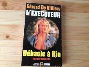 Don Pendleton - Débâcle à Rio