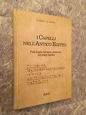 MICOLI ROTOLI I CAPELLI NELL'ANTICO EGITTO PATALOGIA TERAPIA COSMESI BOLIS 1991