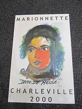 """PERY dominique Estampe """"Marionnette Charleville 2000"""" 100 ex. numérotés 2000"""