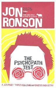 The Psychopath Test By Jon Ronson. 9780330492263