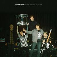 Joyce Manor - Million Dollars To Kill Me [New Vinyl LP]