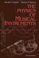 USED (GD) The Physics of Musical Instruments by Neville H. Fletcher