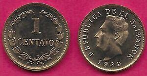 EL SALVADOR 1 CENTAVO 1989 UNC PORTRAIT OF FRANCISCO MORAZAN LEFT,DENOMINATION W