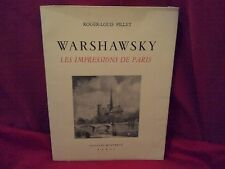 WARSHAWSKY.LES IMPRESSIONS DE PARIS.DE ROGER LOUIS PILLET.DEDICACE PAR BUCK.