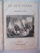 411E - LE DUE DIANE - LA REGINA MARGOT ED. SONZOGNO 1868/69