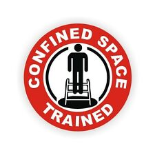 Confined Space Trained Safety Worker Hard Hat Helmet Stickers Labels OSHA ISO