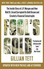 Fools Gold: The Inside Story of J.P. Morgan and H