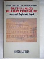Giolitti e la nascita della Banca d'Italia nel 1893 negri Laterza storia c nuovo