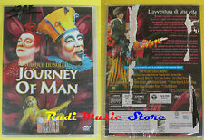 DVD film JOURNEY OF MAN Cirque du soleil 2009 SIGILLATO SEALED SONY no vhs