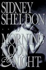MORNING, NOON AND NIGHT BY SIDNEY SHELDON (1995, HC, 1ST ED)